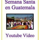 Easter in Guatemala - Semana Santa Authentic Video Activity