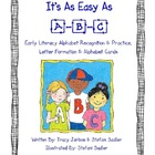 Easy As A-B-C (Letter Formation and Recognition)