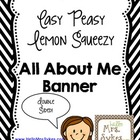 Easy Peasy Lemon Squeezy All About Me Banner