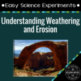 Easy Science Experiments:  Understanding Weathering and Erosion