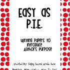Easy as P.I.E.! Introducing Author&#039;s Purpose