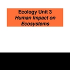 Ecology PowerPoint Presentation Unit 3 (of 3 unit presentations)