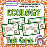 Ecology Task Cards: 24 open-ended activities