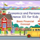 Economics and Personal Finance 101 for Kids : Basic Financ