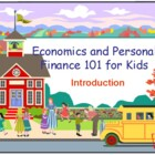 Economics and Personal Finance 101 for Kids : Introduction