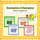Economics for Everyone - SET A Lessons 1-4