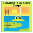 Ecosystems Food Chains Science Vocabulary Bingo Game Printable