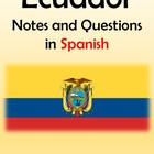 Ecuador Notes and Questions in Spanish