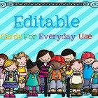 Editable Cards and Posters For Everyday Use {Possibilities