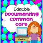 Editable - Documenting Common Core Standards - 3rd Grade
