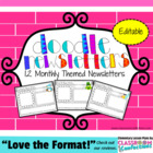 Editable Monthly Themed Newsletters { Doodle Newsletters }