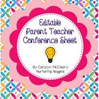 Editable Parent Teacher Conference Sheet