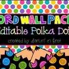 Editable Polka Dot Word Wall Pack