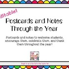 Editable Post Cards and Notes Through The Year