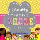 Editable!  Welcome Room Parent Kit!