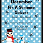 Editing A Sentence (Sentence editing) - December and January