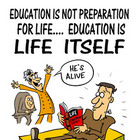 &quot;Education is Life Itself&quot; Digital Motivational and Educat