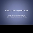 Effects of European Rule in Africa