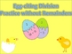 Egg-citing Division Practice without Remainders