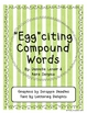 """Egg""citing Compound Words"