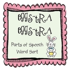 Eggs-tra Eggs-tra Parts of Speech Word Sort