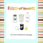 Eggsperiments