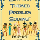 Egyptian Themed Problem Solving Using Addition and Subtraction