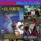 El Norte Spanish Movie Guide & Immigration Unit