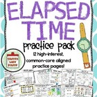Elapsed Time Practice Pack Grades 3-5