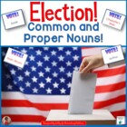 Common and Proper Nouns - Election Theme