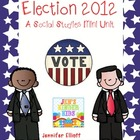 Election 2012- A Social Studies Mini-unit