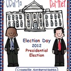 Election Day 2012 (Obama &amp; Romney)