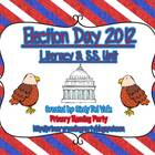 Election Day 2012 {Obama vs. Romney} Literacy &amp; Social Stu