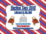 Election Day 2012 {Obama vs. Romney} Literacy & Social Stu