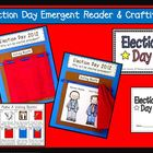 Election Day Craftivity &amp; Emergent Reader Pack
