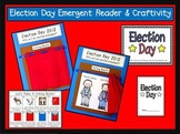 Election Day Craftivity & Emergent Reader Pack