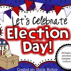 Election Day! {Literacy, Labeling, Writing Activities for