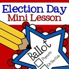 Election Day Mini Lesson