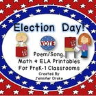 Election Day! ~Poem/Song, Math & Literacy Activities & Mor