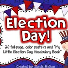 Election Day Poster Set / Student Vocabulary Book {20 post