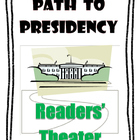 Election Readers' Theater: Path to the Presidency