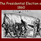 Election of 1860 &amp; Secession