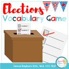 Elections: Vocabulary Receptive/Expressive Language Game