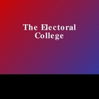 Electoral College PPT Presentation
