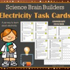 Electricity Task Cards - Science Brain Builders - 36 Cards In All