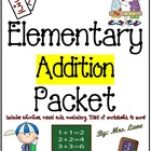 Elementary Addition Packet (SUPER JAM-PACKED!)