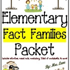 Elementary Fact Families Packet (+, -, x, /) (JAM-PACKED!)
