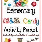 Elementary M&amp;M Candy Activity Packet (JAM-PACKED!)