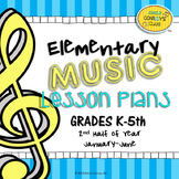 Elementary Music Lesson Plans-Bundled-Second Half of Year