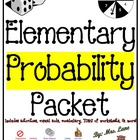 Elementary Probability Packet (JAM-PACKED!)
